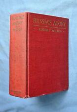 RUSSIA'S AGONY: ROBERT WILTON 1919 HC E.P. DUTTON BOLSHEVISM, RESTORATION RUSSIA