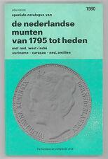 * MEVIUS, Nederlandse munten van 1795 tot heden, monnaies néerlandaises, 1980