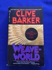 WEAVEWORLD - FIRST MASS MARKET PAPERBACK ADVANCE EDITION SIGNED BY CLIVE BARKER