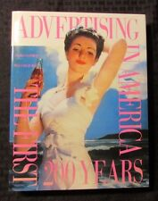 1990 Advertising in America The First 200 Years HC/DJ NM/VF+ Goodrum & Dalrymple