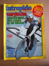 INTREPIDO n°6 1984 Francesco Moser campione del mondo   [G493]