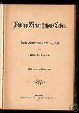 Thoma, Albrecht; Philipp Melanchthons Leben, 1897