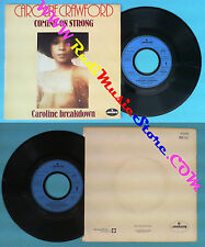 LP 45 7''CAROLINE CRAWFORD Coming on strong Caroline breakdown 1978 no cd mc dvd