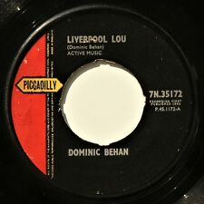 """DOMINIC BEHAN - LIVERPOOL LOU / LOVE IS WHERE YOU'LL FIND IT - 7"""" 45 rpm - VG"""