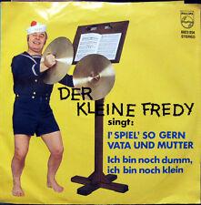Single / DER KLEINE FREDY / AUSTRIA / RARITÄT /