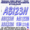 2x150mm VIC,W.A,S.A BOAT REGISTRATION numbers letters marine vinyl decal.2colour