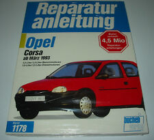 Reparaturanleitung Opel Corsa B Benzin + Diesel Motor ab Baujahr März 1993 NEU!