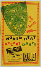 WORLD BEAT REGGAE DANCE Doug Wendt orig. Friday/Sunday KENNEL CLUB San Francisco