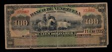 VENEZUELA  100  BOLIVARES 1935  BANCO DE VENEZUELA  PICK # 313a  VG+.