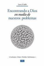 NEW - Encontrando a Dios en medio de nuestros problemas (Spanish Edition)