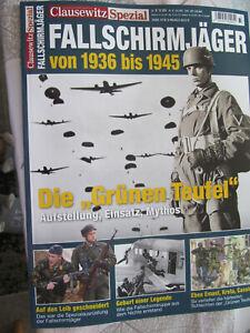 Clausewitz SPEZIAL Fallschirm Jäger von 1936 bis 1945