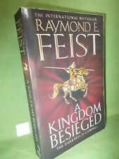 RAYMOND E FEIST A KINGDOM BESIEGED UK PAPERBACK EDITION