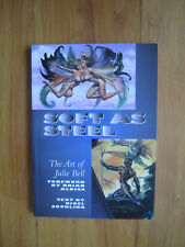 "Book - ""Soft As Steel - The Art of Julie Bell"" -  8 1/4"" x 11 1/2"""