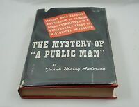 "The Mystery of ""a Public Man"". Lincoln Hoax Exposes…; Anderson; First Edition"