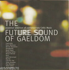 THE FUTURE SOUND OF GAELDOM Essential Selection Of Contemporary Celtic Music CD