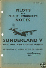 PILOT + FLIGHT ENG'R NOTES: SHORT SUNDERLAND V 46 pps + FREE 2-10 PAGE INFO PACK