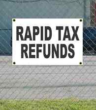 2x3 RAPID TAX REFUNDS Black & White Banner Sign NEW Discount Size & Price
