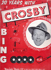 20 YEARS WITH BING CROSBY SONG FOLIO. PIANO/VOCAL/GUITAR BOOK. 64 PAGES 22 SONGS