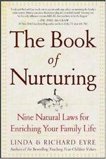 The Book of Nurturing : Nine Natural Laws for Enri
