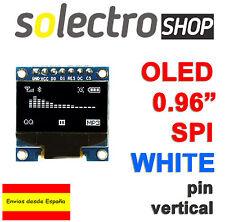 "OLED 0.96"" BLANCO 128x64  WHITE Display SPI/I2C  ARDUINO UNO MEGA AVR STM P0026"