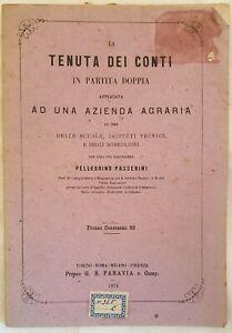 PELLEGRINO PASSERINI LA TENUTA DEI CONTI IN PARTITA DOPPIA 1874 AZIENDE
