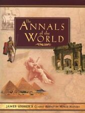 The Annals of the World by James Ussher (2007, Paperback)