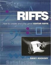 BRAND NEW!  Riffs: How to Create and Play Great Guitar Riffs -  by Rikky Rooksby