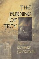 Burning of Troy Perfect Richard Foerster