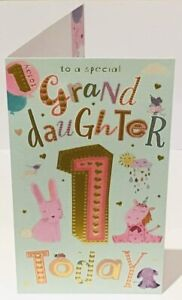 FOR A SPECIAL GRANDDAUGHTER 1 TODAY - LARGE SIZE BIRTHDAY QUALITY BIRTHDAY