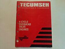 1999 Tecumseh Technicians Handbook 4 Cycle Overhead Valve Engines Manual WORN