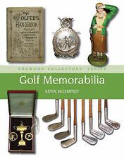 Golf Memorabilia (Crowood Collectors' Series), McGimpsey, Kevin, New Book