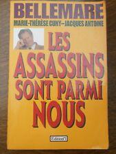 Pierre Bellemare: Les assassins sont parmi nous/ Edition°1, 1994