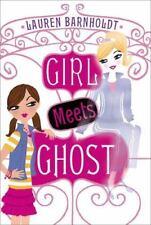 Girl Meets Ghost: Girl Meets Ghost 1 by Lauren Barnholdt (2013, Paperback)