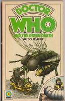 Doctor Who and the Green Death. A great read! Target Books.