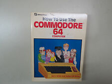how to use the  commodore 64 computer ,  By jerry & deborrah willis   Paperback