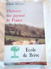Histoires des paysans de France Michelet  Claude