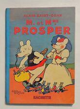 SAINT-OGAN. Prosper. M. et Me PROSPER.  Hachette 1937. EO. TBE