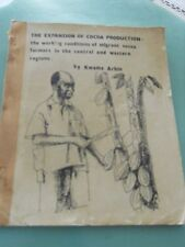 EXPANSION OF COCOA PRODUCTION IN GHANA BY KWAME ARHIN