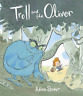 STOWER, ADAM-THE TROLL AND THE OLIVER BOOK NEUF
