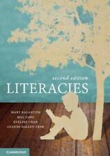 Literacies: By Kalantzis, Mary Cope, Bill Chan, Eveline Dalley-Trim, Leanne