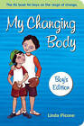 NEW My Changing Body by Linda Picone