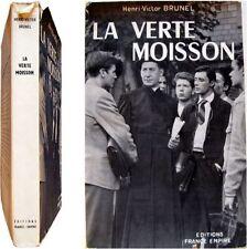 La verte moisson 1959 Henri Victor Brunel  adolescents deuxième guerre mondiale