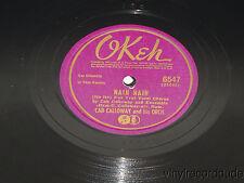 """CAB CALLOWAY Tappin' Off / Nain Nain 10"""" 78 rpm Okeh 6547 Jazz-Vocal VG+"""