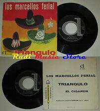 LP 45 7'' LOS MARCELLOS FERIAL Triangulo El cigarron italy DURIUM cd mc dvd