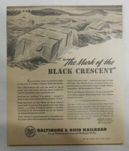 Baltimore & Ohio Railroad Ad: World War Two Ad from 1940's Size: 10 x 12 inches