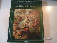 ** La Glorieuse épopée de Napoléon : La guerre à cheval II