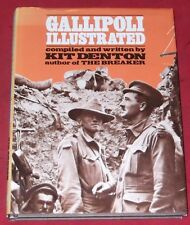 GALLIPOLI ILLUSTRATED ~ Compiled and written by KIT DENTON ~ Hardcover D/J