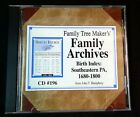 Family+Tree+Maker%27s+Family+Archives+-+CD+-Birth+Index%3A+Southeastern+PA+1680-1800