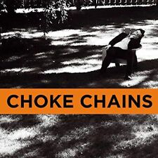 CHOKE CHAINS - CAIRO SCHO NEW VINYL