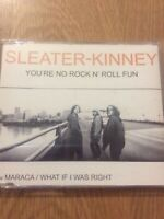 Sleater Kinney - You're No Rock N' Roll Fun (3 Track CD Single)